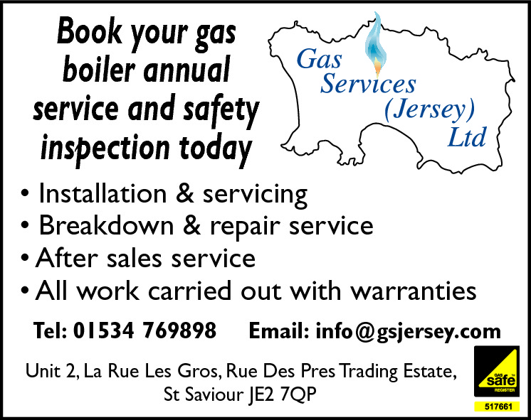Book your gas boiler annual service and safety inspection today  • Installation & servicing • Breakdown & repair service • After sales service • All work carried out with warranties Tel: 01534 769898  Email: info@gsjersey.com  Unit 2, La Rue Les Gros, Rue Des Pres Trading Estate, St Saviour JE2 7QP