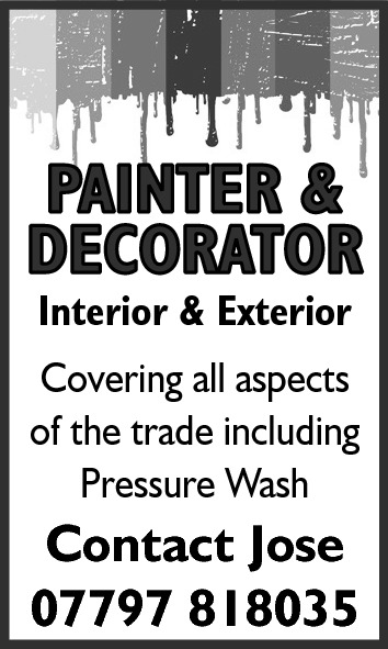 PAINTER & DECORATOR Interior & Exterior  Covering all aspects of the trade including Pressure Wash  Contact Jose 07797 818035