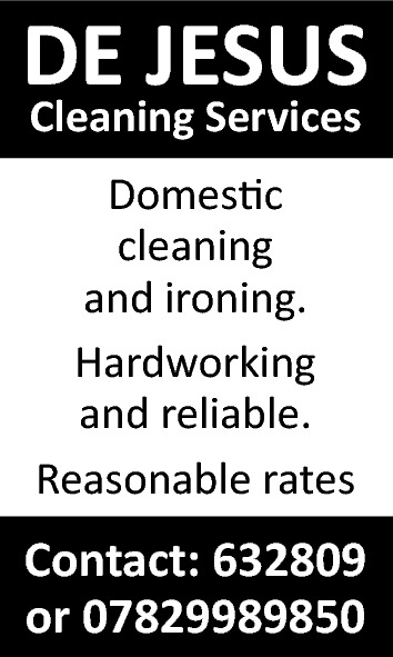 DE JESUS Cleaning Services Domestic cleaning and ironing. Hardworking and reliable. Reasonable rates  Contact: 632809 or 07829989850
