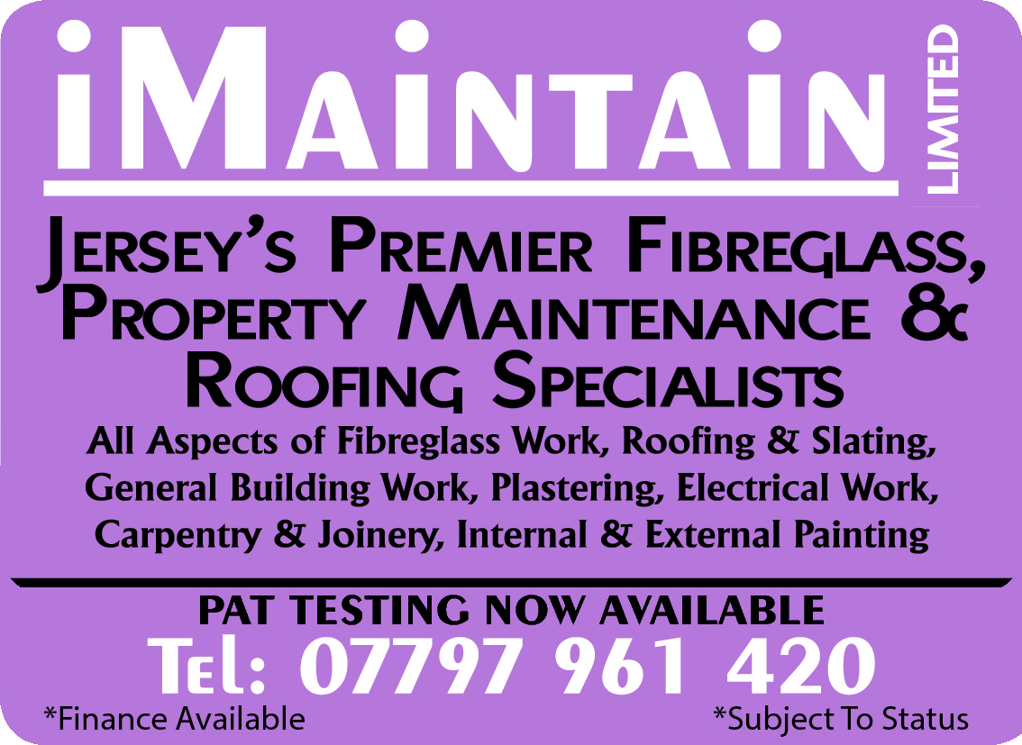 LIMITED  Jersey's Premier Fibreglass, ProPerty maintenance & rooFing sPecialists PAT TESTING NOW AVAILABLE *Finance Available  *Subject To Status